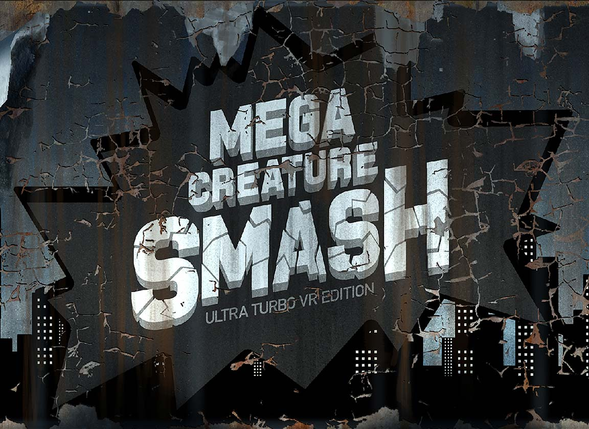 Mega Creature Smash Sign